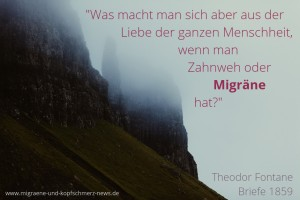 Migräne, Liebe, Fontane